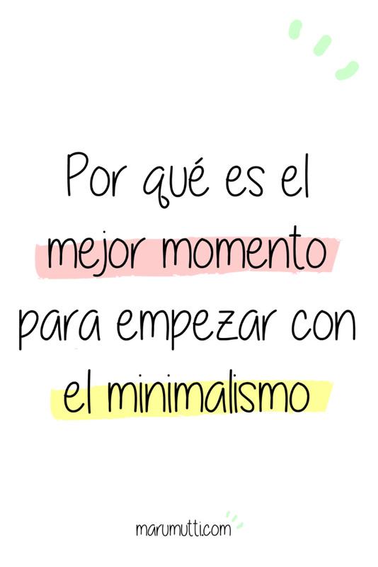 Por qué este es el mejor momento para empezar con el minimalismo. #minimalismo #minimalista #serminimalista