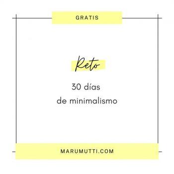 Reto 30 días de minimalismo