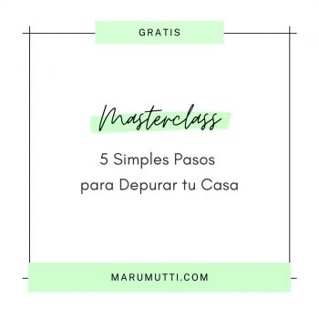 Masterclass Gratuita 5 simples pasos para depurar tu casa
