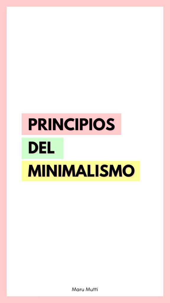 Los 12 principios del minimalismo como filosofía de vida